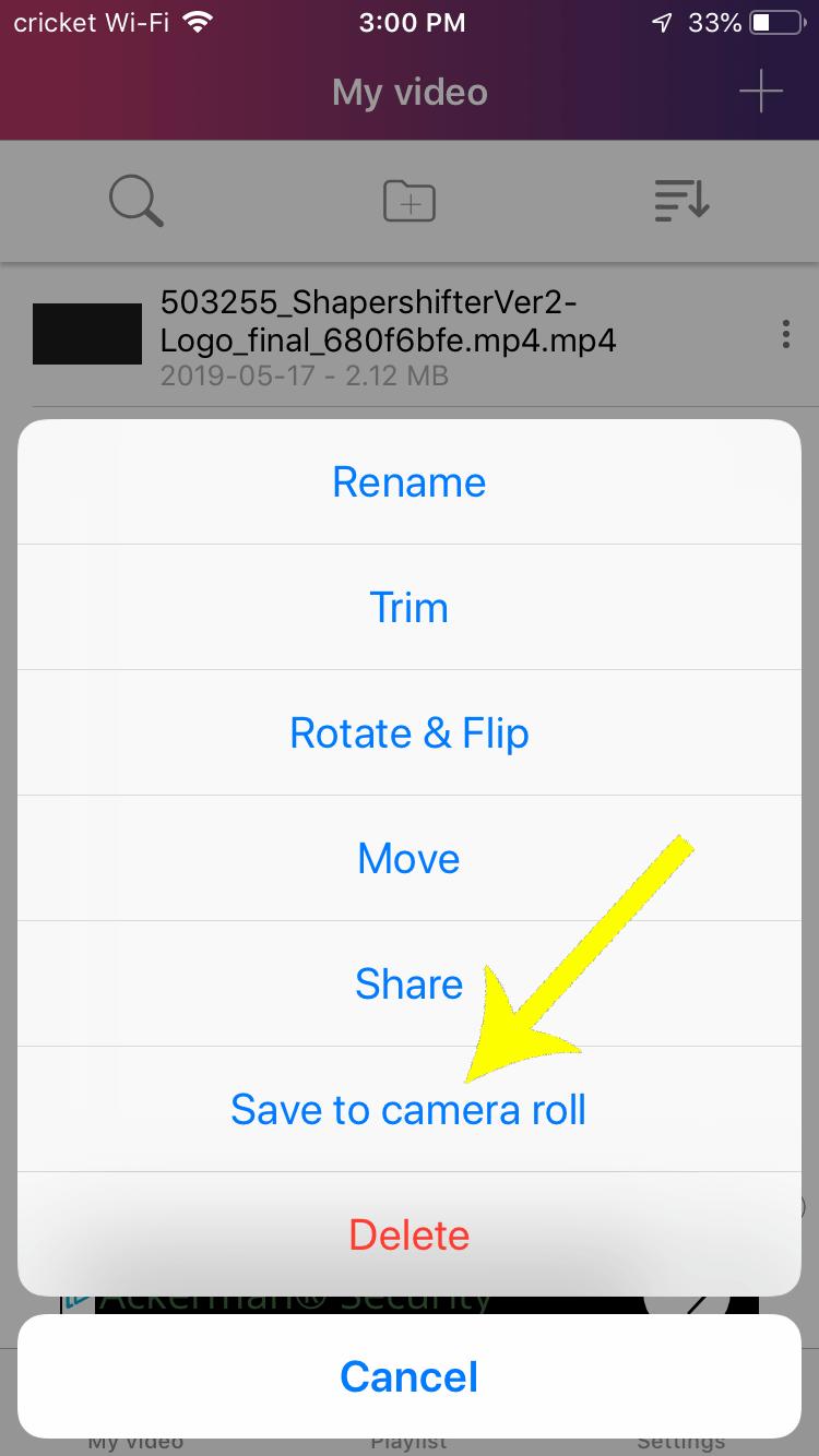 Select Save to Camera Roll to export your intro video to your camera roll.