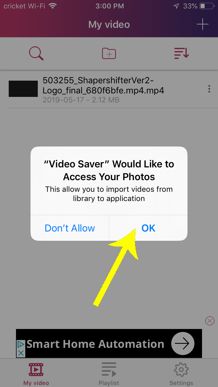 When your iPhone prompts you for access to your Camera Roll, select OK in order to save your intro video.